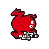 死ぬ事は生きる事と同様に自然の理である| コトワザステッカー | 防水 スマホ