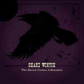 The Raven Comes A Knockin'