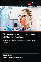 Sicurezza e protezione dalle radiazioni