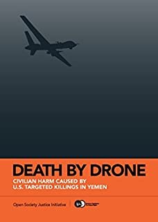 Death by Drone (Open Society Institute)
