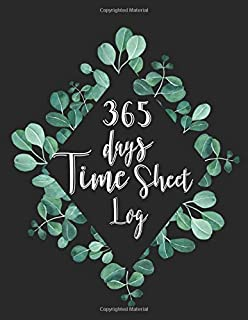 365 Days Time Sheet Log: Working hours in / out for small business included overtime record, up to 12 worker daily attenda...