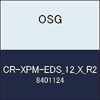 OSG コーナーRエンドミル CR-XPM-EDS_12_X_R2 商品番号 8401124
