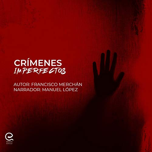Crímenes Imperfectos [Imperfect Crimes] audiobook cover art