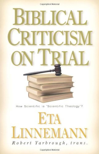 Biblical Criticism on Trial: How Scientific Is Scientific Theology?