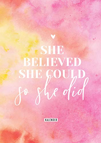 Immerwährender Kalender: She believed she could so she did
