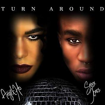 Turn Around (feat. SnixxJones)