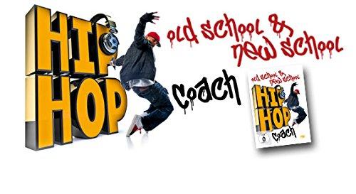 Hip Hop Coach - Old School & New School