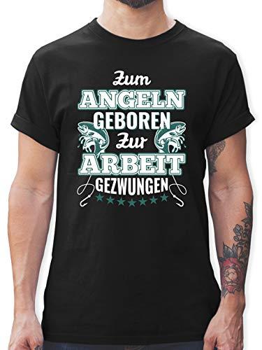 Angeln - Zum Angeln geboren zur Arbeit gezwungen - M - Schwarz - zum Angeln geboren Tshirt - L190 - Tshirt Herren und Männer T-Shirts