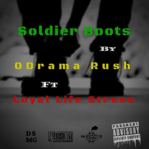 Soldier Boots (feat. LoyalLifeStress) [Explicit]