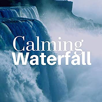 Calming Waterfall - Mp3 Sounds of Nature Collection for Everybody