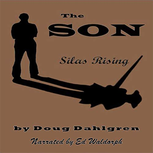 The Son: Silas Rising cover art