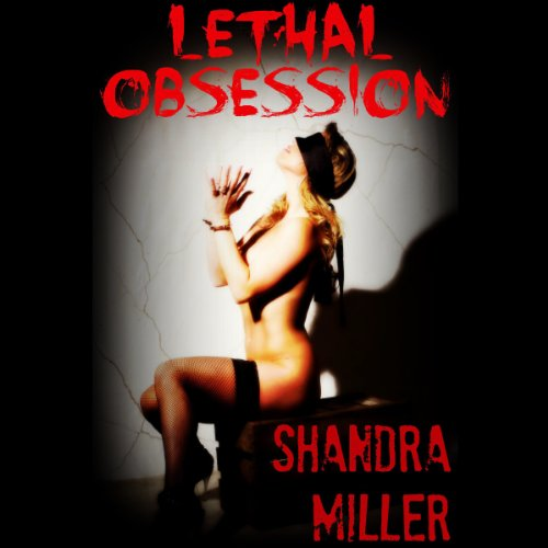 Lethal Obsession cover art