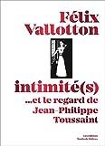 Felix Vallotton, Intimite(S) ...et le Regard de Jean-Phili