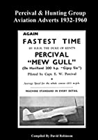 Percival & Hunting Group Aviation Adverts 1932-1960