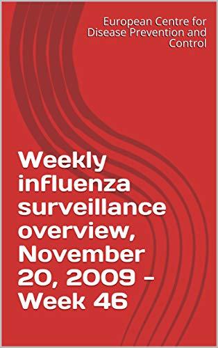 Weekly influenza surveillance overview, November 20, 2009 - Week 46 (English Edition)