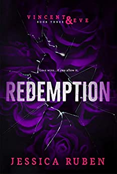 Redemption (Vincent and Eve Book 3) by [Jessica Ruben]