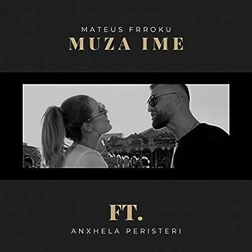 Muza Ime (feat. Anxhela Peristeri)