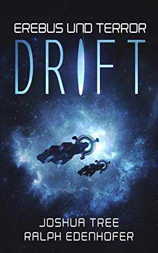 Erebus und Terror: Drift: Hard Science Fiction