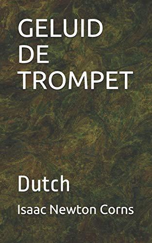 Geluid de Trompet: Dutch