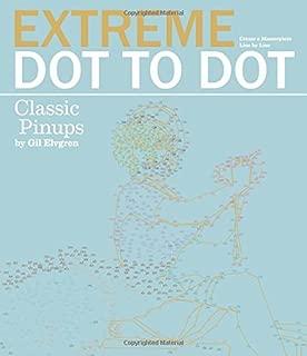 Extreme Dot to Dot: Classic Pin-Ups