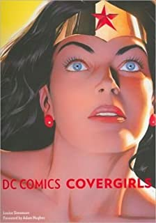 DC Comics Covergirls by Louise Simpson (2012-05-04)