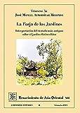 La Forja de Los Jardines: Interpretación del tratado más antiguo sobre el jardín clásico chino