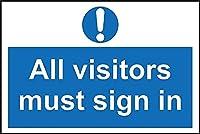 すべての訪問者は、サインサインでサインにサインしなければなりません