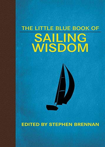 The Little Blue Book of Sailing Wisdom (Little Red Books) (English Edition)