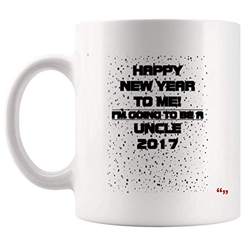 Joke Uncle Mug - Best Uncles Aunt Coffee Cup Happy New Year Me Going Uncle 2017 for Men Father's Day Brother | Funny coffee mug