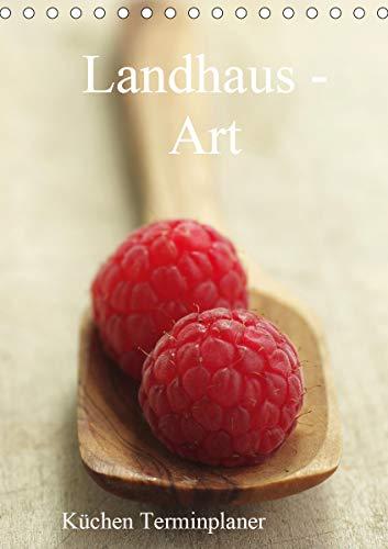 Landhaus-Art – Küchen Terminplaner/Planer (Tischkalender 2021 DIN A5 hoch)