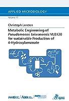 Lenzen, C: Metabolic Engineering ofPseudomonas taiwanensis V