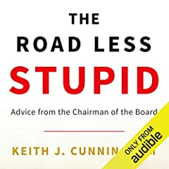 The Road Less Stupid