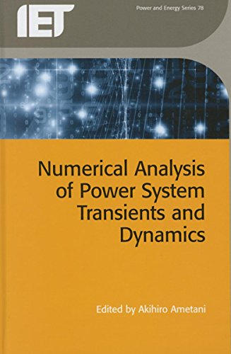 Numerical Analysis of Power System Transients and Dynamics (Energy Engineering)