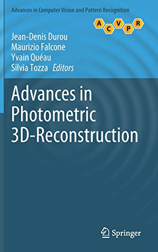 Compare Textbook Prices for Advances in Photometric 3D-Reconstruction Advances in Computer Vision and Pattern Recognition 1st ed. 2020 Edition ISBN 9783030518653 by Durou, Jean-Denis,Falcone, Maurizio,Quéau, Yvain,Tozza, Silvia