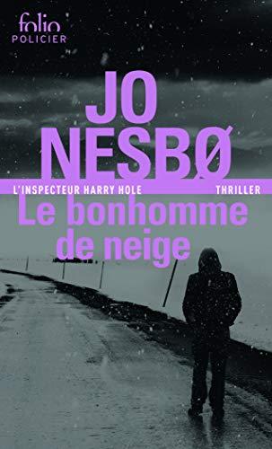 Le bonhomme de neige: Thriller: Une enquête de l'inspecteur Harry Hole (Folio policier)