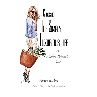 Choosing the Simply Luxurious Life audiobook cover art