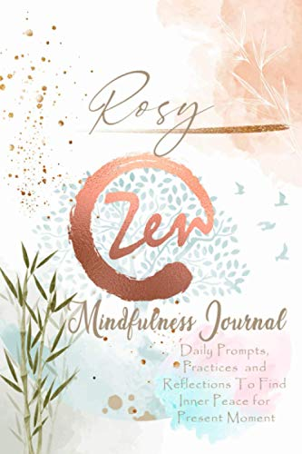 Rosy Mindfulness Journal: Personalized Name Pocket Size Daily Workbook Gifts for Teens, Girls and Women. Simple Practices for Ev