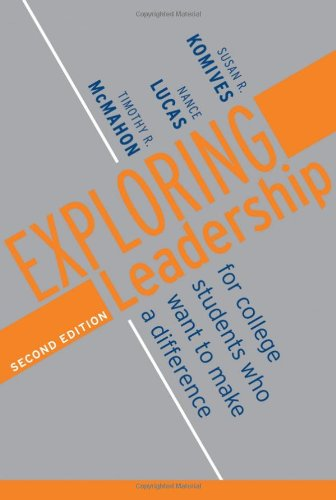 Exploring Leadership: For College Students Who Want to...