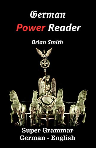 German Power Reader: Super Grammar (German Edition)