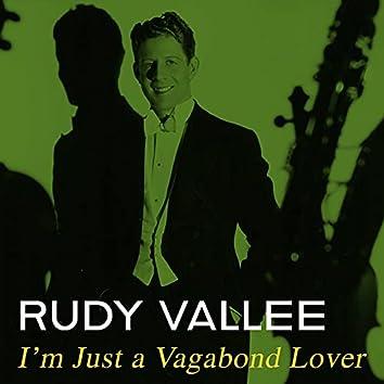 I'm Just a Vagabond Lover