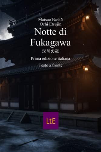 NOTTE DI FUKAGAWA (POESIA, Band 36)