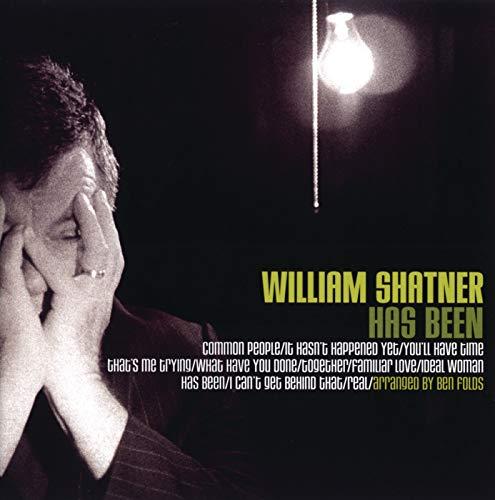 William Shatner Has Been