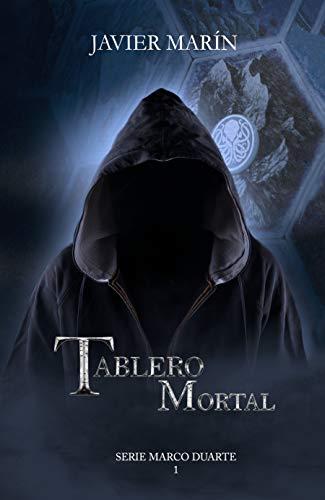 TABLERO MORTAL (Serie Marco Duarte nº 1)