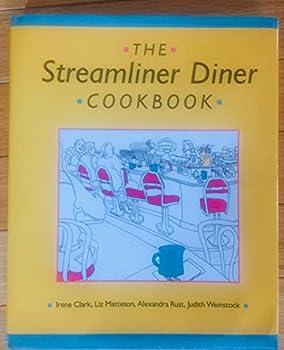 Hardcover The Streamliner Diner Cookbook Book