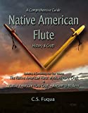 Native American Flute: Craft & History ~ A Comprehensive Guide