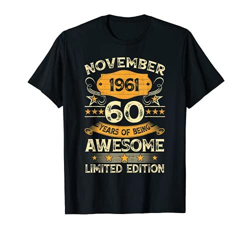 Vintage Noviembre 1961 60th Birthday 60 Year Old Hombres Mujeres Camiseta