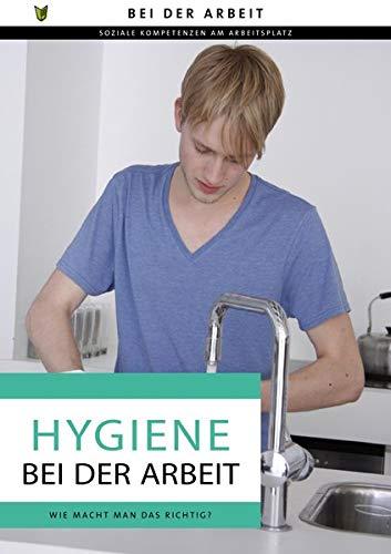 Hygiene bei der Arbeit: Ratgeber in Einfacher Sprache