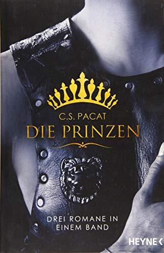 Die Prinzen: Drei Romane in einem Band