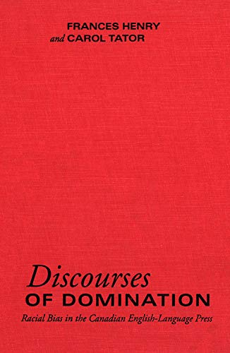 Discourses of Domination: Racial Bias in the Canadian English-Language Press