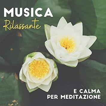 Musica Rilassante e Calma per Meditazione